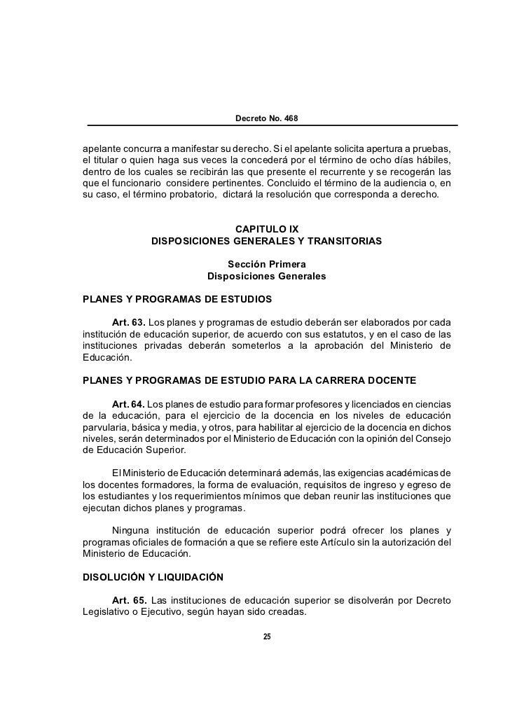 Decreto No. 468apelante concurra a manifestar su derecho. Si el apelante solicita apertura a pruebas,el titular o quien ha...