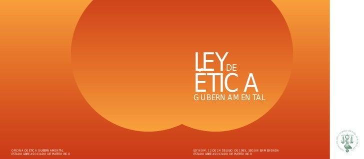 LEY                DE                                       ÉTICA                                       GUBERNAMENTALOFICI...