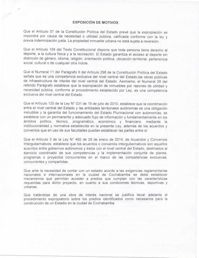 EXPOSICIÓN DE MOTIVOS  Que el Artículo 57 de la Constitución Politica del Estado prevé que la expropiación se  impondrá po...