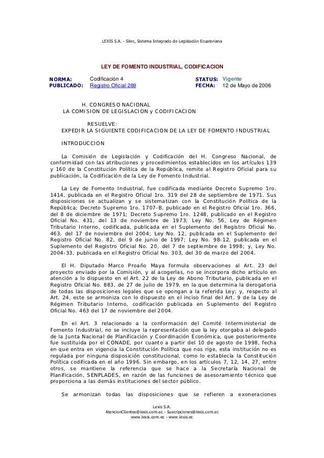 LEXIS S.A. - Silec, Sistema Integrado de Legislación Ecuatoriana                   LEY DE FOMENTO INDUSTRIAL, CODIFICACION...