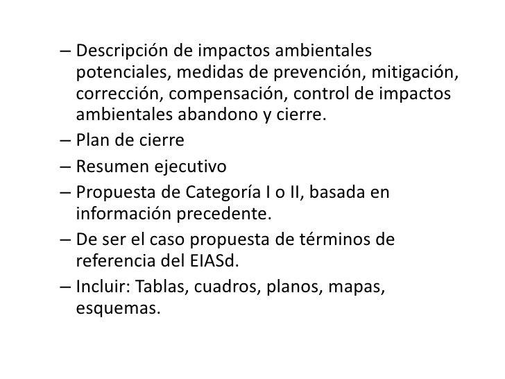 Descripción de impactos ambientales potenciales, medidas de prevención, mitigación, corrección, compensación, control de i...