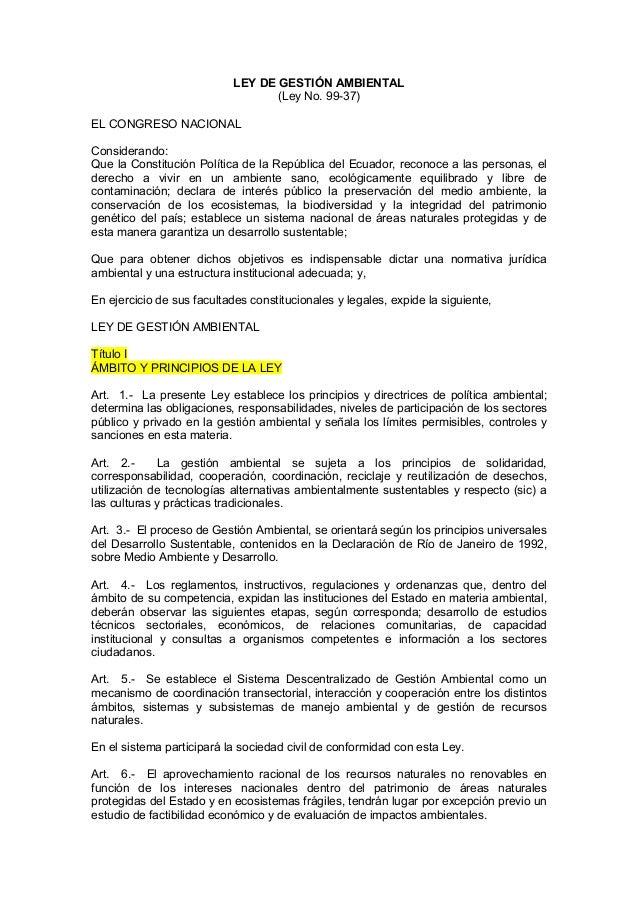 LEY DE GESTIÓN AMBIENTAL (Ley No. 99-37) EL CONGRESO NACIONAL Considerando: Que la Constitución Política de la República d...