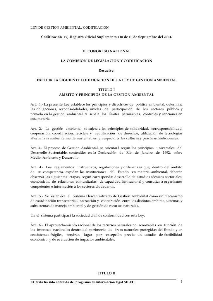 LEY DE GESTION AMBIENTAL, CODIFICACION        Codificación 19, Registro Oficial Suplemento 418 de 10 de Septiembre del 200...