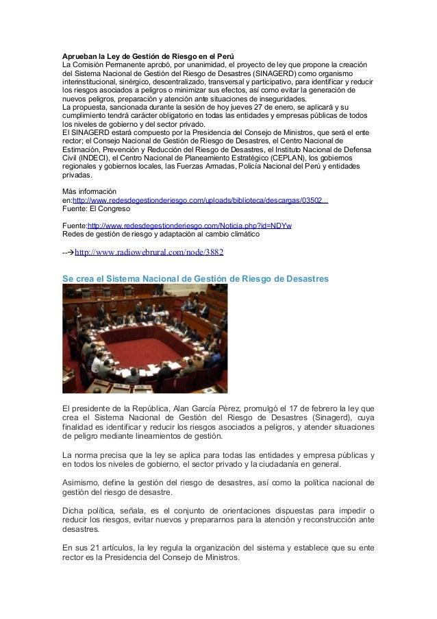Aprueban la Ley de Gestión de Riesgo en el Perú La Comisión Permanente aprobó, por unanimidad, el proyecto de ley que prop...