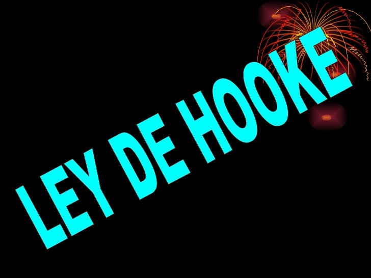 LEY DE HOOKE