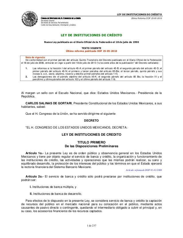 LEY DE INSTITUCIONES DE CRÉDITO                   CÁMARA DE DIPUTADOS DEL H. CONGRESO DE LA UNIÓN                         ...