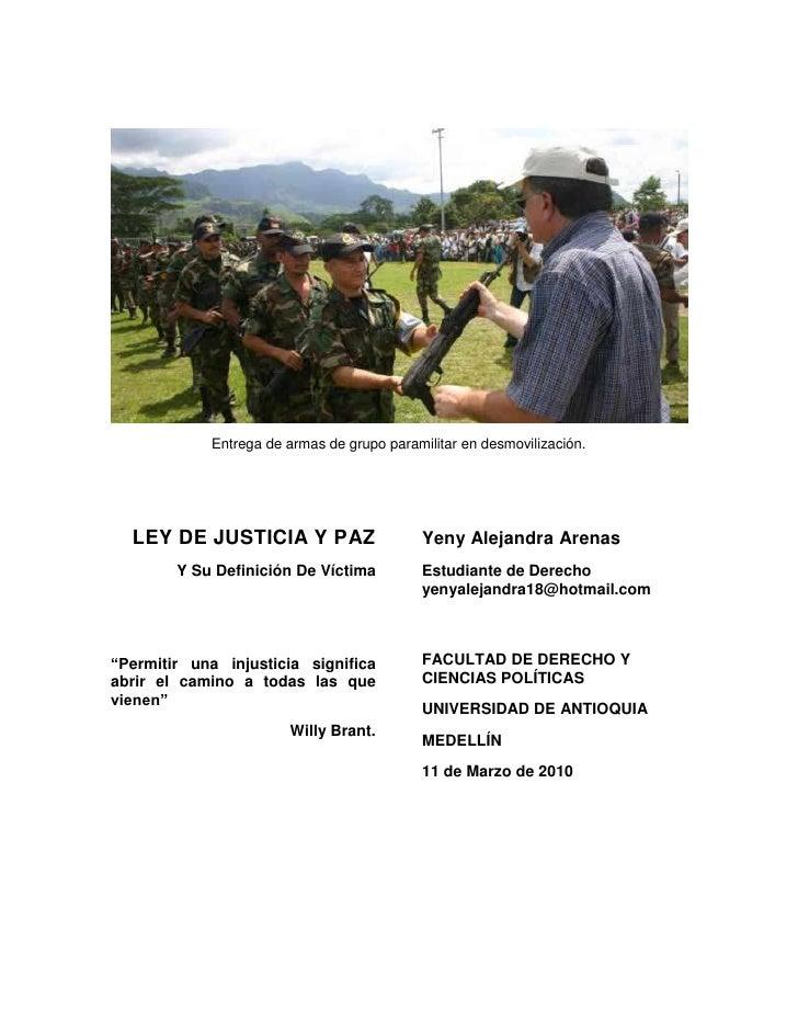 Entrega de armas de grupo paramilitar en desmovilización.       LEY DE JUSTICIA Y PAZ                     Yeny Alejandra A...