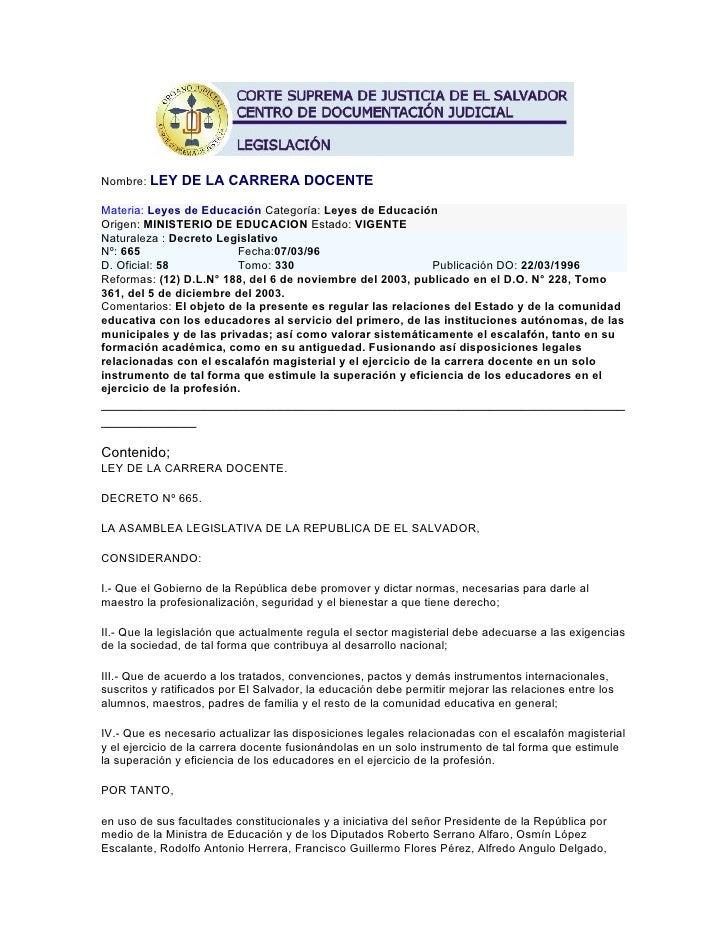 Nombre: LEY DE LA CARRERA DOCENTE  Materia: Leyes de Educación Categoría: Leyes de Educación Origen: MINISTERIO DE EDUCACI...