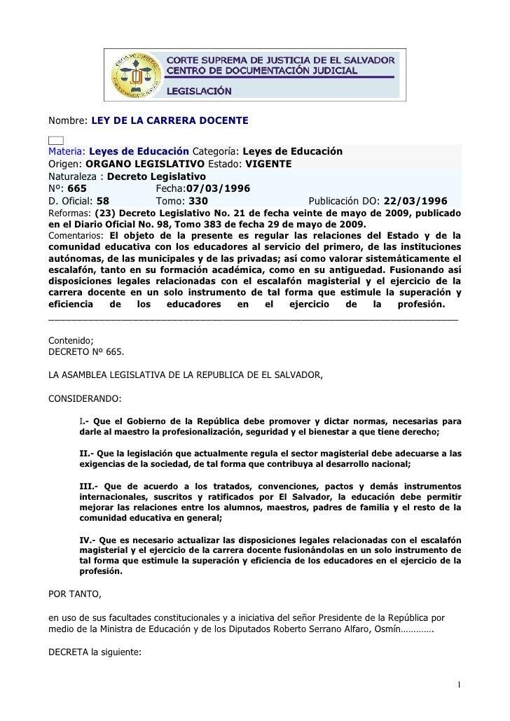Nombre: LEY DE LA CARRERA DOCENTE   Materia: Leyes de Educación Categoría: Leyes de Educación Origen: ORGANO LEGISLATIVO E...