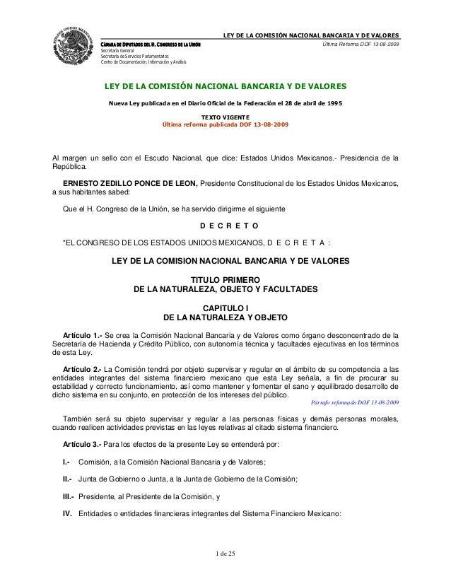 LEY DE LA COMISIÓN NACIONAL BANCARIA Y DE VALORES               CÁMARA DE DIPUTADOS DEL H. CONGRESO DE LA UNIÓN           ...