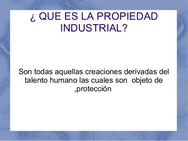 Ley de la propiedad industrial presentacion delmy Slide 2