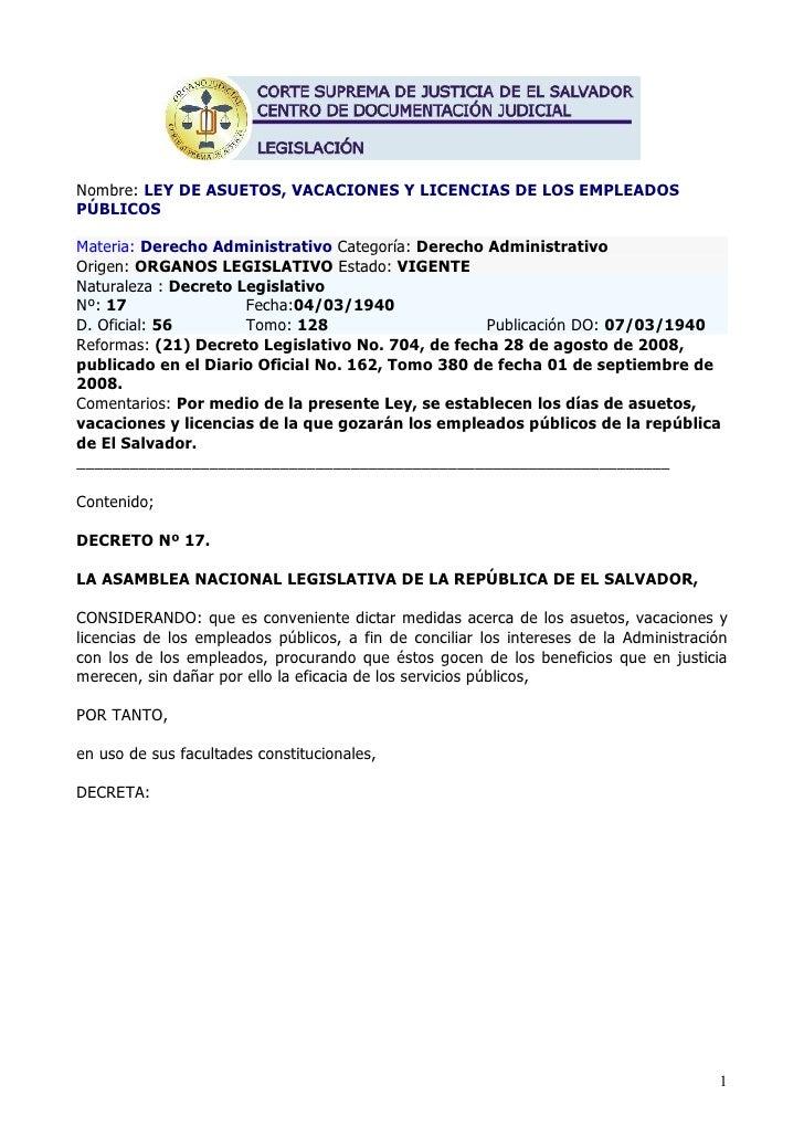 Nombre: LEY DE ASUETOS, VACACIONES Y LICENCIAS DE LOS EMPLEADOS PÚBLICOS  Materia: Derecho Administrativo Categoría: Derec...