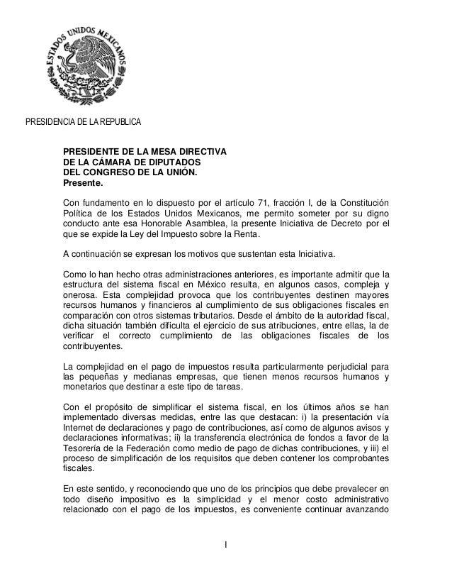 I PRESIDENCIA DE LA REPUBLICA PRESIDENTE DE LA MESA DIRECTIVA DE LA CÁMARA DE DIPUTADOS DEL CONGRESO DE LA UNIÓN. Presente...