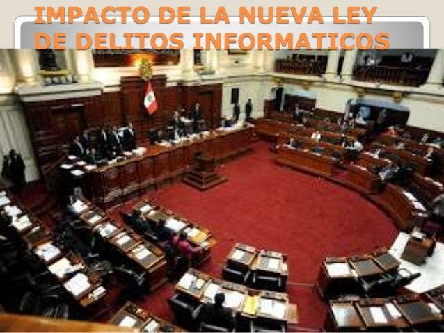 IMPACTO DE LA NUEVA LEY DE DELITOS INFORMATICOS