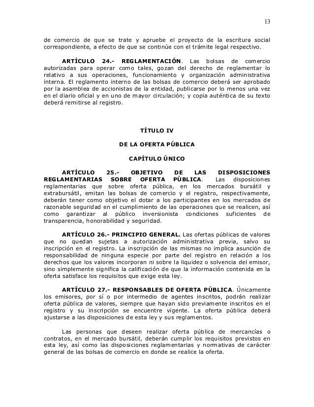 13de comercio de que se trate y apruebe el proyecto de la escritura socialcorrespondiente, a efecto de que se continúe con...