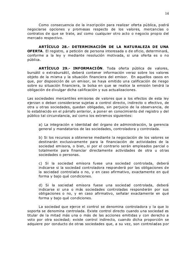 14      Como consecuencia de la inscripción para realizar oferta pública, podránegociarse opciones y promesas respecto de ...