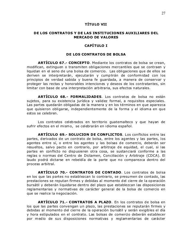 27                                 TÍTULO VII    DE LOS CONTRATOS Y DE LAS INSTITUCIONES AUXILIARES DEL                   ...
