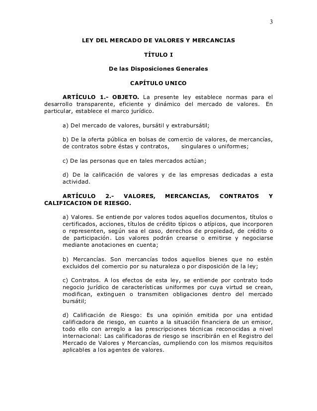 3            LEY DEL MERCADO DE VALORES Y MERCANCIAS                                  TÍTULO I                     De las ...
