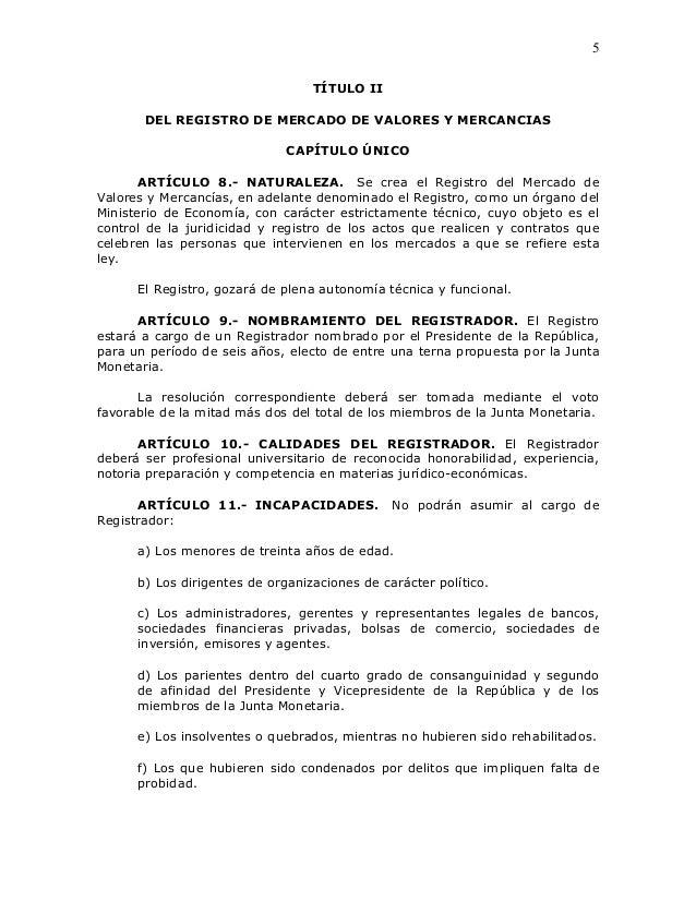 5                                  TÍTULO II       DEL REGISTRO DE MERCADO DE VALORES Y MERCANCIAS                        ...