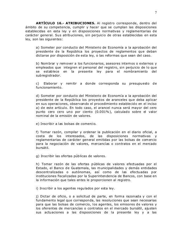 7       ARTÍCULO 16.- ATRIBUCIONES. Al registro corresponde, dentro delámbito de su competencia, cumplir y hacer que se cu...
