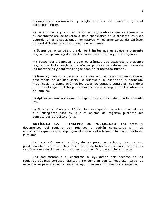 8      disposiciones normativas     y   reglamentarias    de   carácter   general      correspondientes.      k) Determina...