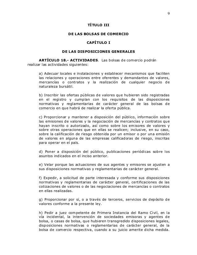 9                                TÍTULO III                     DE LAS BOLSAS DE COMERCIO                                C...