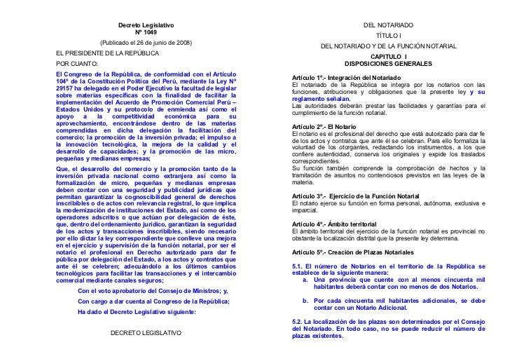 Decreto Legislativo                                                     DEL NOTARIADO                           Nº 1049   ...
