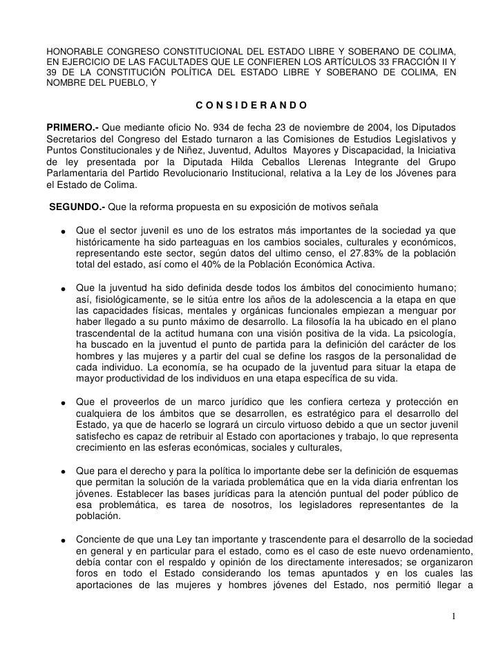 HONORABLE CONGRESO CONSTITUCIONAL DEL ESTADO LIBRE Y SOBERANO DE COLIMA, EN EJERCICIO DE LAS FACULTADES QUE LE CONFIEREN L...