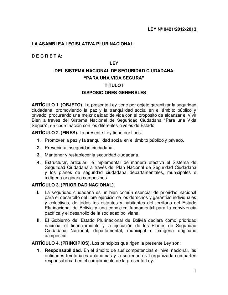 LEY Nº 0421/2012-2013LA ASAMBLEA LEGISLATIVA PLURINACIONAL,D E C R E T A:                                        LEY      ...