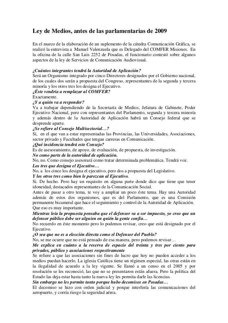 Ley de Medios, antes de las parlamentarias de 2009En el marco de la elaboración de un suplemento de la cátedra Comunicació...