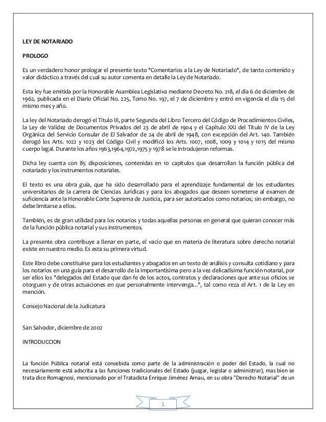 """1 LEY DE NOTARIADO PROLOGO Es un verdadero honor prologar el presente texto """"Comentarios a la Ley de Notariado"""", de tanto ..."""