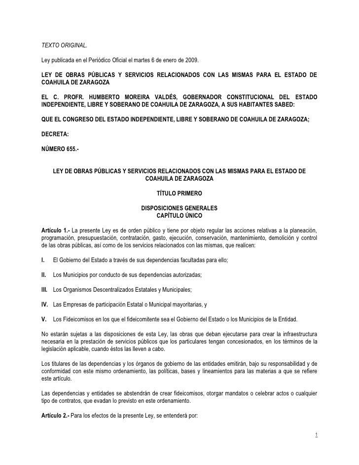 TEXTO ORIGINAL.  Ley publicada en el Periódico Oficial el martes 6 de enero de 2009.  LEY DE OBRAS PÚBLICAS Y SERVICIOS RE...