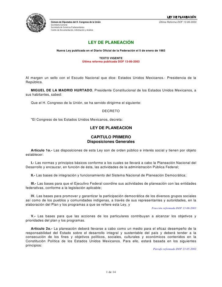 LEY DE PLANEACIÓN                Cámara de Diputados del H. Congreso de la Unión                                  Última R...