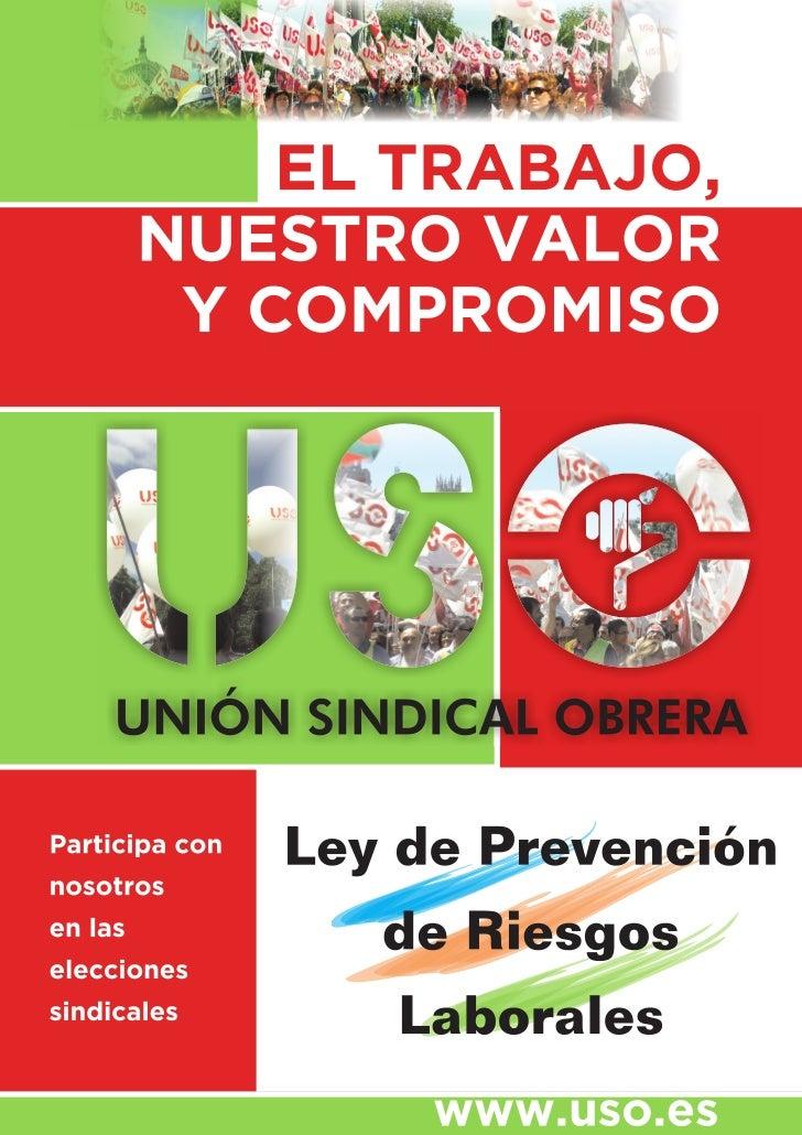 LEY DE PREVENCIÓN DE RIESGOS LABORALES                          31/1995 de 8 de Noviembre                    (B.O.E. de 10...