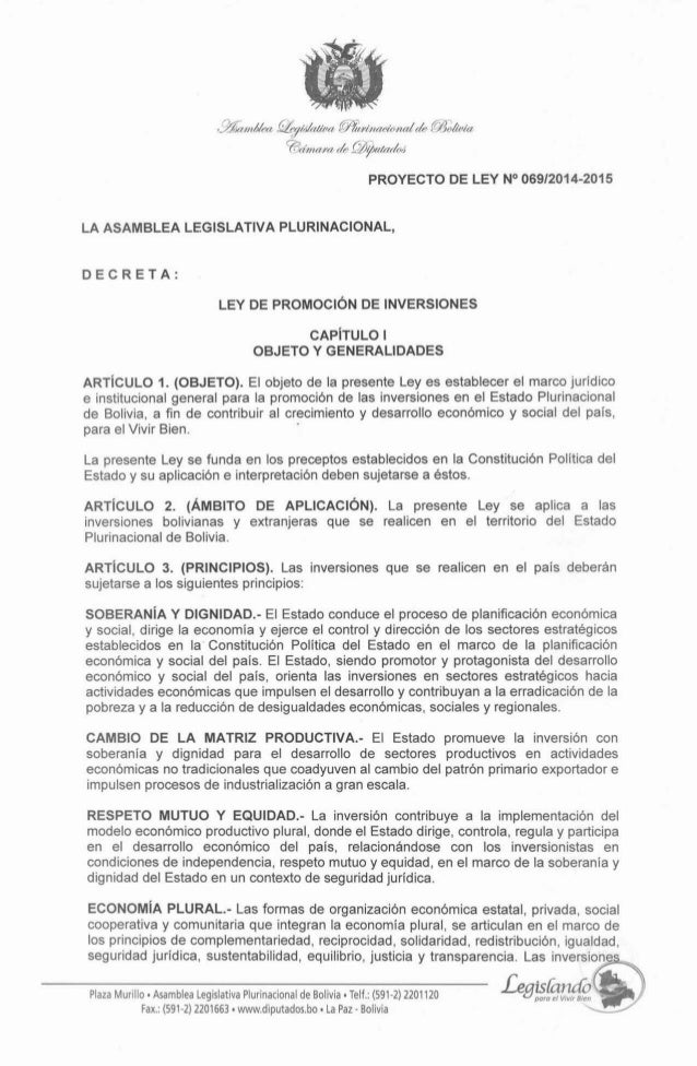 PROYECTO DE LEY No06912014-2015 LA ASAMBLEA LEGISLATIVA PLURINACIONAL, D E C R E T A : LEY DE PROMOCIÓN DE INVERSIONES CAP...