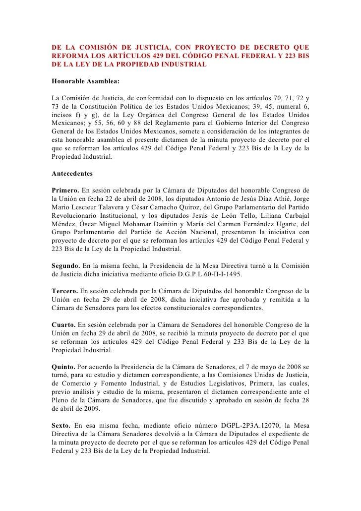 DE LA COMISIÓN DE JUSTICIA, CON PROYECTO DE DECRETO QUE REFORMA LOS ARTÍCULOS 429 DEL CÓDIGO PENAL FEDERAL Y 223 BIS DE LA...