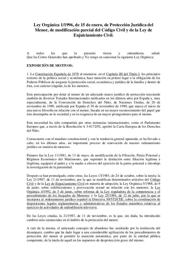 Ley Orgánica 1/1996, de 15 de enero, de Protección Jurídica del Menor, de modificación parcial del Código Civil y de la Le...