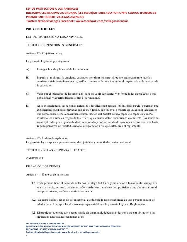 LEY DE PROTECCION A LOS ANIMALES INICIATIVA LEGISLATIVA CIUDADANA (LEY26300)AUTORIZADO POR ONPE CODIGO IL00000158 PROMOTOR...