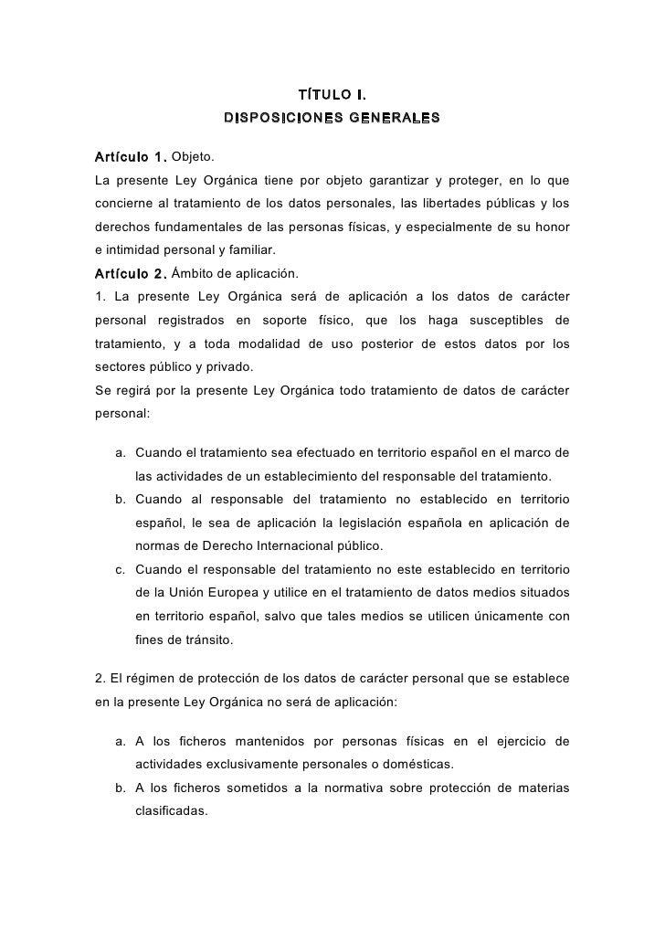 TÍTULO I.                        DISPOSICIONES GENERALES  Artículo 1. Objeto. La presente Ley Orgánica tiene por objeto ga...