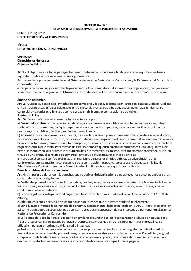 DECRETO No. 776                            LA ASAMBLEA LEGISLATIVA DE LA REPÚBLICA DE EL SALVADOR,DECRETA la siguiente:LEY...