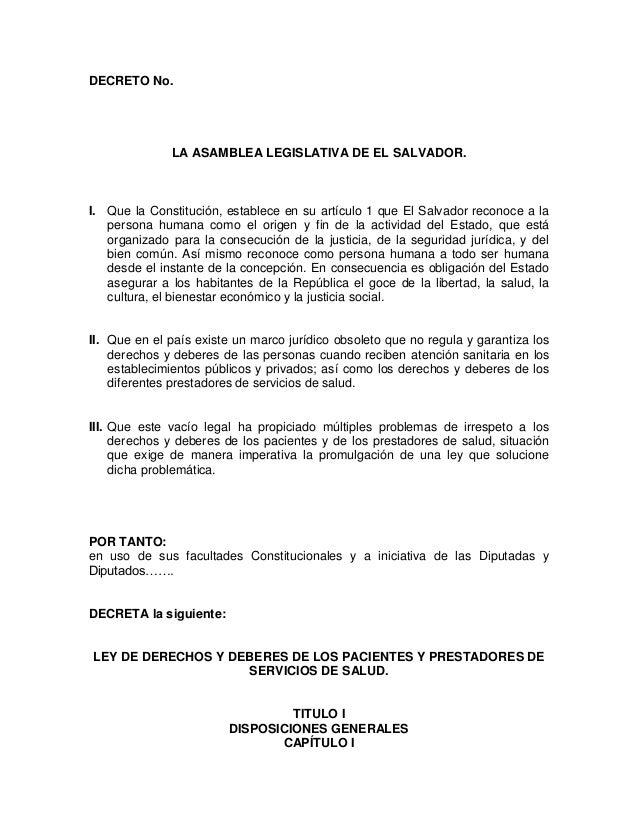 DECRETO No.  LA ASAMBLEA LEGISLATIVA DE EL SALVADOR.  I. Que la Constitución, establece en su artículo 1 que El Salvador r...
