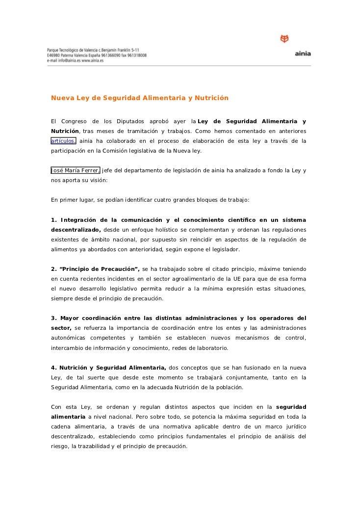 Nueva Ley de Seguridad Alimentaria y NutriciónEl Congreso de los Diputados aprobó ayer la Ley de Seguridad Alimentaria yNu...