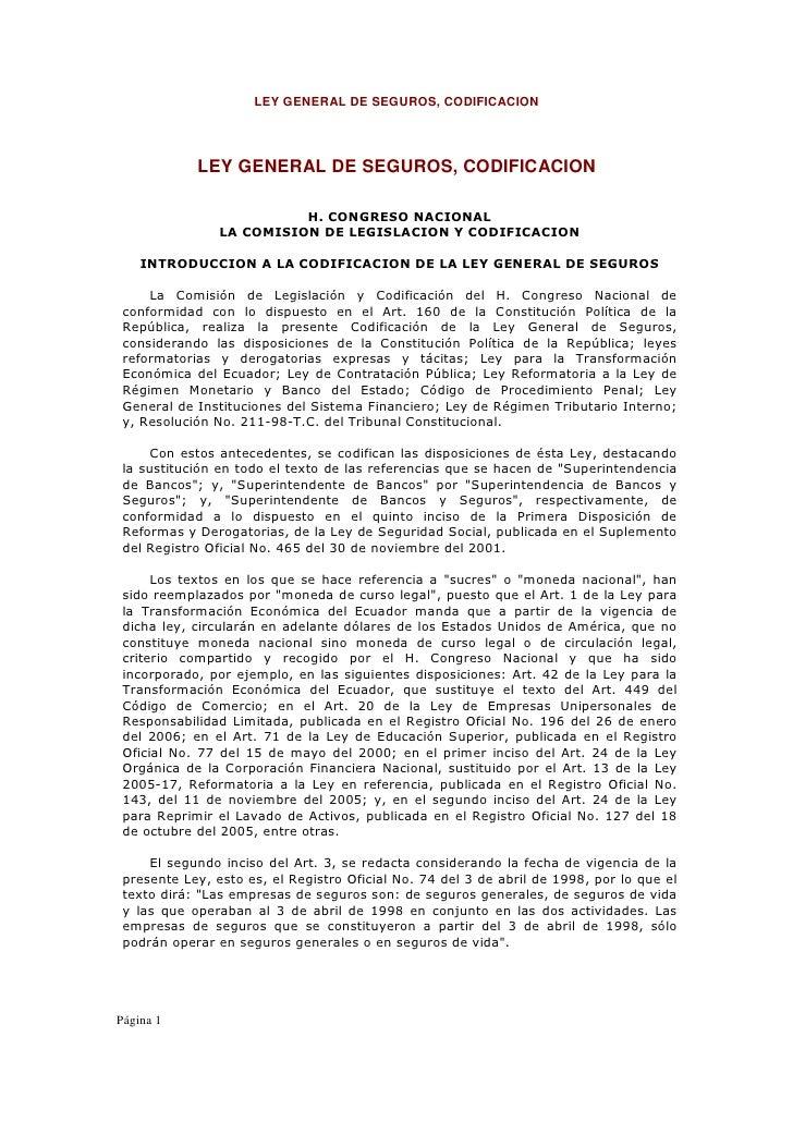 LEY GENERAL DE SEGUROS, CODIFICACION            LEY GENERAL DE SEGUROS, CODIFICACION                          H. CONGRESO ...