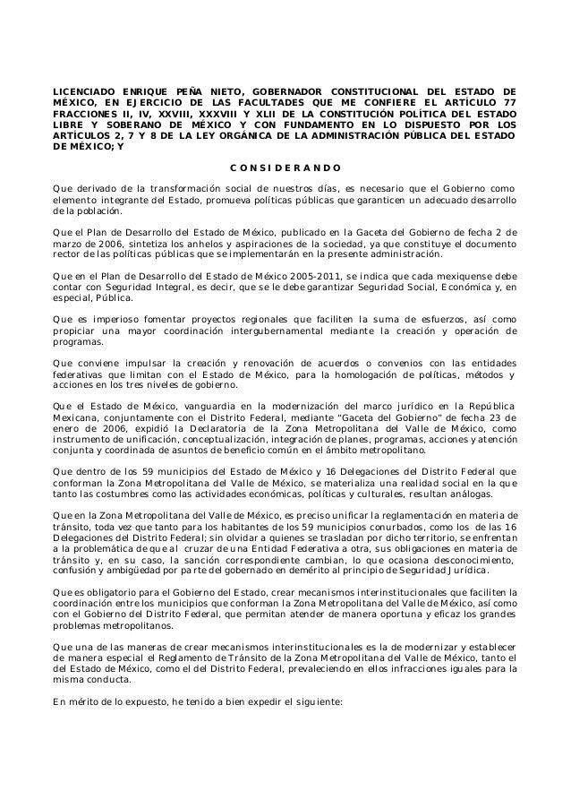 LICENCIADO ENRIQUE PEÑA NIETO, GOBERNADOR CONSTITUCIONAL DEL ESTADO DEMÉXICO, EN EJERCICIO DE LAS FACULTADES QUE ME CONFIE...