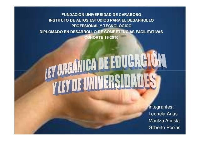 FUNDACIÓN UNIVERSIDAD DE CARABOBO INSTITUTO DE ALTOS ESTUDIOS PARA EL DESARROLLO PROFESIONAL Y TECNOLÓGICO DIPLOMADO EN DE...