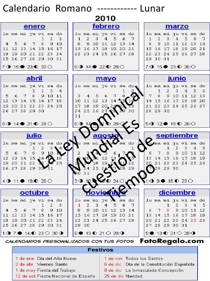 Calendario  Romano  ------------ Lunar<br />La Ley Dominical Mundial Es cuestión de Tiempo<br />