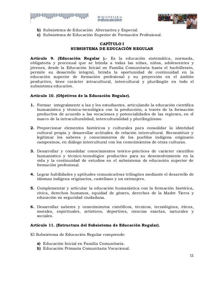 b) Subsistema de Educación Alternativa y Especial.   c) Subsistema de Educación Superior de Formación Profesional.        ...