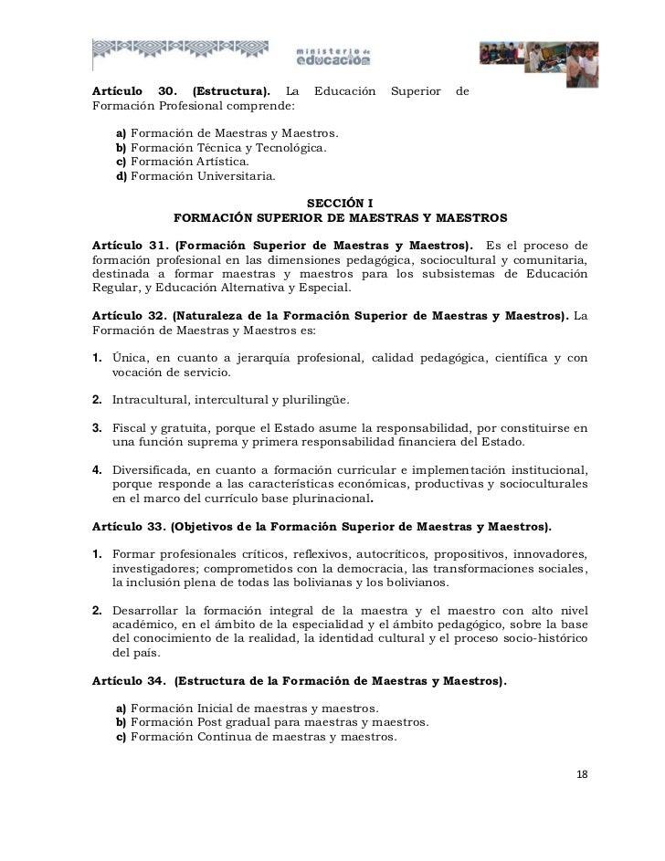 Artículo 30. (Estructura). La           Educación   Superior   deFormación Profesional comprende:    a)   Formación   de M...