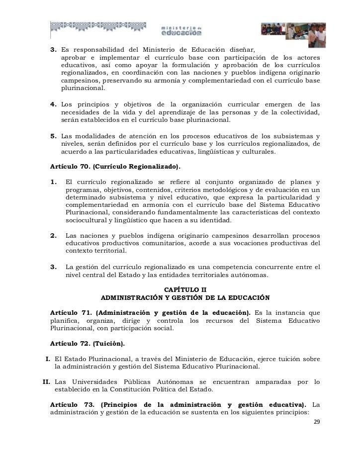 3. Es responsabilidad del Ministerio de Educación diseñar,    aprobar e implementar el currículo base con participación de...