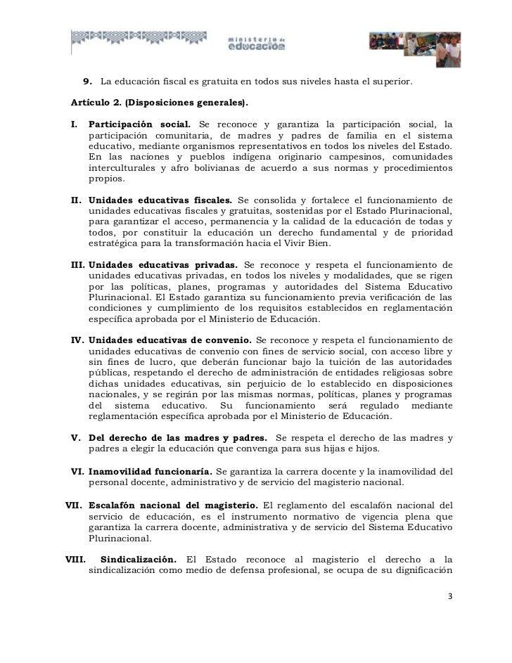 9. La educación fiscal es gratuita en todos sus niveles hasta el superior. Artículo 2. (Disposiciones generales). I.     P...